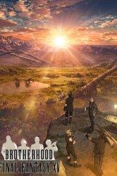 Смотреть Последняя фантазия: Братство онлайн в HD качестве 720p