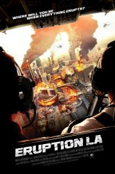 Смотреть Извержение: Лос-Анджелес онлайн в HD качестве 720p