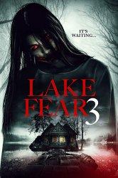 Смотреть Озеро страха 3 онлайн в HD качестве 720p