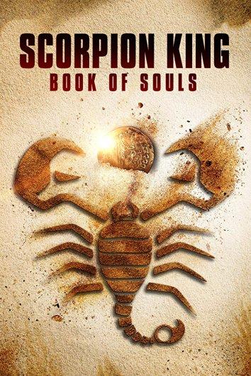 Смотреть Царь скорпионов: Книга Душ онлайн в HD качестве 720p