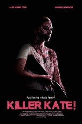 Смотреть Убийца Кэйт! онлайн в HD качестве