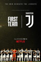Смотреть Первая команда: Ювентус онлайн в HD качестве 720p