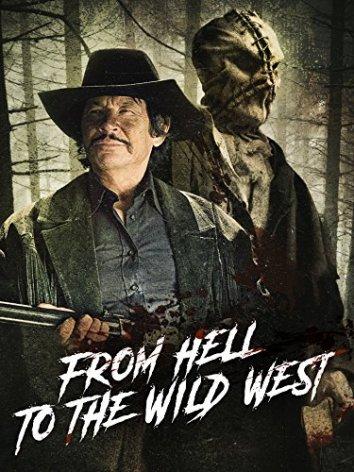Смотреть Из ада на Дикий Запад онлайн в HD качестве 720p