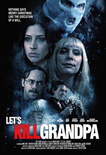 Смотреть Давайте убьем дедушку онлайн в HD качестве 720p
