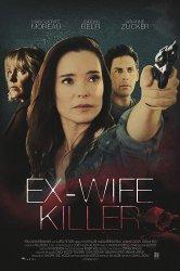 Смотреть Убийца-бывшая онлайн в HD качестве 720p