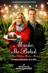 Смотреть Она испекла убийство: Тайна убийства сливового пудинга онлайн в HD качестве 720p