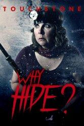 Смотреть Зачем прятаться? онлайн в HD качестве 720p