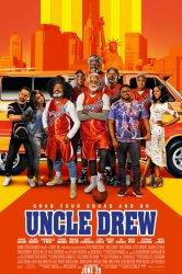 Смотреть Дядя Дрю онлайн в HD качестве 720p