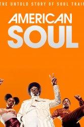 Смотреть Американский соул онлайн в HD качестве 720p