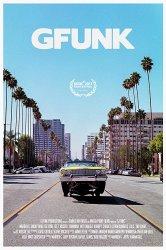 Смотреть Джи Фанк онлайн в HD качестве 720p