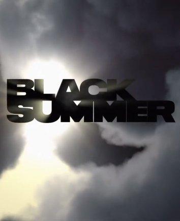 Смотреть Чёрное лето онлайн в HD качестве 720p