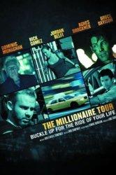 Смотреть Турне миллионера онлайн в HD качестве
