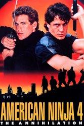 Смотреть Американский ниндзя 4: Полное уничтожение онлайн в HD качестве