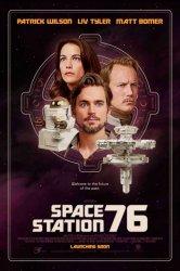 Смотреть Космическая станция 76 онлайн в HD качестве
