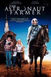 Смотреть Астронавт Фармер / Фермер-Астронавт онлайн в HD качестве
