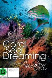 Смотреть Грёзы Кораллового моря: Пробуждение онлайн в HD качестве