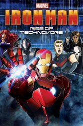 Смотреть Железный Человек: Восстание Техновора онлайн в HD качестве