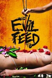 Смотреть Злая еда онлайн в HD качестве