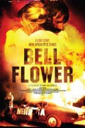 Смотреть Беллфлауэр, Калифорния онлайн в HD качестве