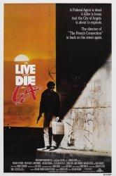 Смотреть Жить и умереть в Лос-Анджелесе онлайн в HD качестве