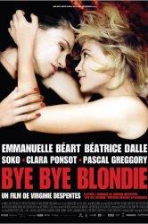 Смотреть Бай, бай, блонди! онлайн в HD качестве