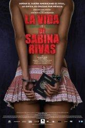 Смотреть Ранние и короткие годы Сабины Ривас онлайн в HD качестве