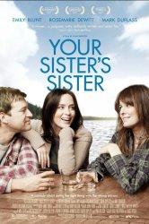 Смотреть Сестра твоей сестры онлайн в HD качестве