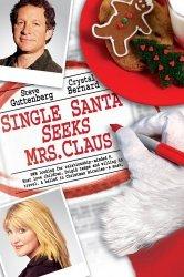 Смотреть Одинокий Санта желает познакомиться с миссис Клаус онлайн в HD качестве