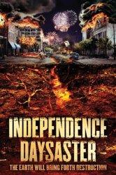 Смотреть Катастрофа на День независимости онлайн в HD качестве