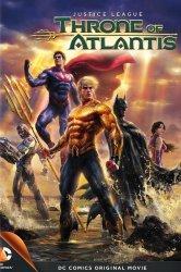 Смотреть Лига Справедливости: Трон Атлантиды онлайн в HD качестве
