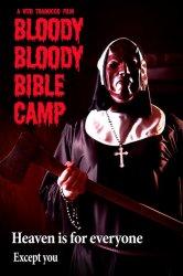 Смотреть Кровавый библейский лагерь онлайн в HD качестве