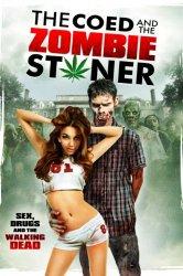 Смотреть Студентка и зомбяк-укурыш онлайн в HD качестве
