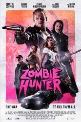 Смотреть Охотник на зомби онлайн в HD качестве