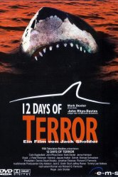 Смотреть 12 дней страха онлайн в HD качестве