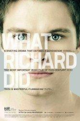 Смотреть Что сделал Ричард онлайн в HD качестве