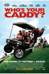 Смотреть Кто твой Кэдди? онлайн в HD качестве