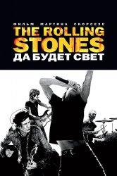 Смотреть The Rolling Stones: Да будет свет онлайн в HD качестве