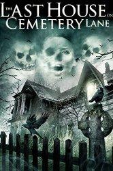 Смотреть Последний дом на Семетри Лэйн онлайн в HD качестве