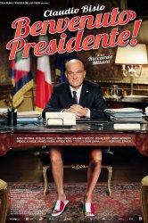 Смотреть Добро пожаловать, президент! онлайн в HD качестве