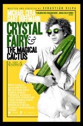 Смотреть Кристал Фэйри и волшебный кактус и 2012 онлайн в HD качестве