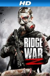 Смотреть Ridge War Z онлайн в HD качестве