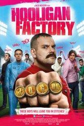 Смотреть Фабрика футбольных хулиганов онлайн в HD качестве