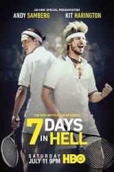 Смотреть 7 дней в аду онлайн в HD качестве