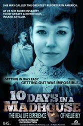 Смотреть 10 дней в сумасшедшем доме онлайн в HD качестве
