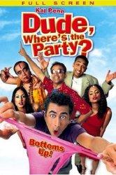 Смотреть Где вечеринка, чувак? онлайн в HD качестве