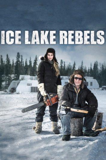 Смотреть Мятежники ледяного озера онлайн в HD качестве 720p