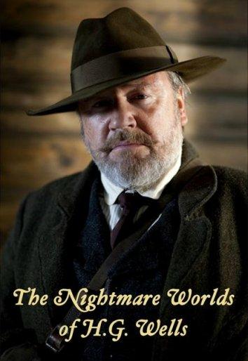 Смотреть Кошмарные миры Герберта Уэллса онлайн в HD качестве 720p