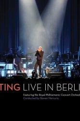 Смотреть Стинг: Живой концерт в Берлине онлайн в HD качестве