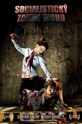 Смотреть Истребление зомби по-социалистически / Социалистическая резня зомби онлайн в HD качестве