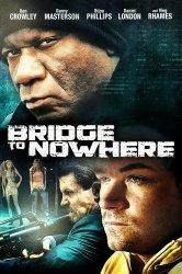 Смотреть Мост в никуда онлайн в HD качестве